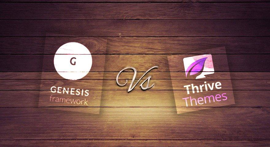 why thrive themes vs genesis isn t good comparison